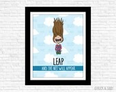 Leap And The Net Will Appear Illustration Print by Buck and Libby Inspirational Quote
