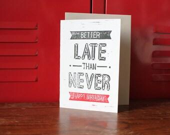 Funny Birthday Card (Belated), Linoleum Block Print w/envelope