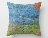 Summer... Decorative Pillow available in three sizes