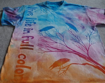 """New design in full color, trees, crows, moon and text all discharged on a man's 2XL dyed t-shirt, says """"Live life in Full Color"""""""