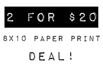 SALE: 8.5'' x 11'' Screen Print - 2 For Deal