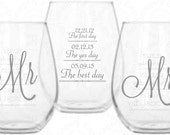 Mr and Mrs Stemless Wine Glasses with First Day, Yes Day and Best Day personalized with date on back of each, Wedding Gift