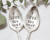 I love you more & I love you most set. Stamped Spoon by For Such A Time Designs. Valentines Gift for Him or Her. Gift for couples