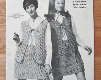 Spinnerin Crochet A Peek A Boo Wardrobe Vintage 1970 Crochet Dresses Vests Skirt Bell Bottom Pants Tops Poncho Scarf Hat