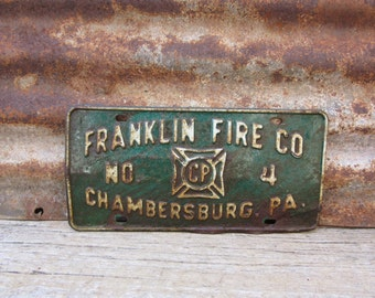 Vintage Metal License Plate Antique 1950s Franklin Fire Co Chambersburg Pa Pennsylvania Pa Rusted Naturally Distressed Old License Plate Tag