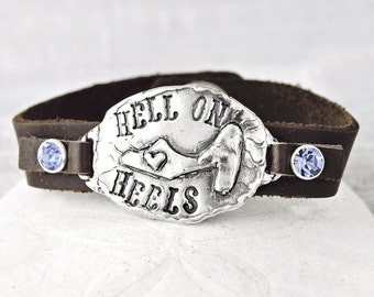 Hell on Heels Bracelet- Silver and Leather Jewelry- Inspirational Jewelry- B455