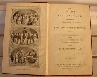 antique 1900 Mavor's spelling book-Longmans Green & co.super Victorian English school book