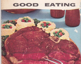 Invitation to Good Eating -  Vintage 1950s - Vintage Cook Book, Recipe Book