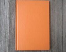 Gerald Carson Play, The Unforgettable Experience of Billie Joe Mc Alester - Rare Vintage Play/Script Book - Orange Hardcover