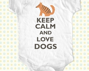 Keep Calm and Love Dogs kids one-piece or Shirt - Printed on Baby one-piece, Toddler, Youth shirts