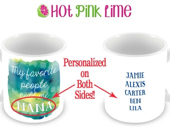 "Custom ""My Favorite People Call Me""  Ceramic Mug With Watercolor Background-Personalized on Both Sides!"