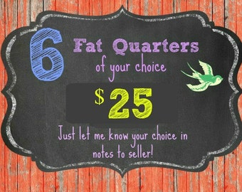 6 FAT QUARTERS of your choice - ships from Australia