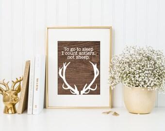 To go to sleep, I count antlers not sheep, Wood Deer Antlers Silhouette Print, Rustic nursery art, Rustic home decor, deer antlers, A-1041