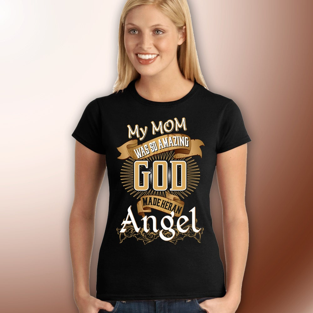 So Amazing: My Mom Was So Amazing God Made Her An Angel Ultracotton