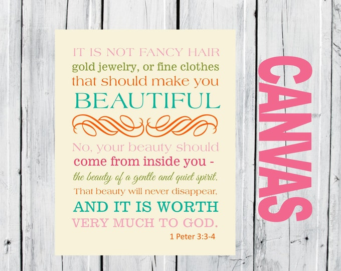 Bible Verse Christian Art  Print 1 Peter 3:3-4 Beauty CANVAS Prints - Nursery and Home Decor Canvas - Choose Size and Colors