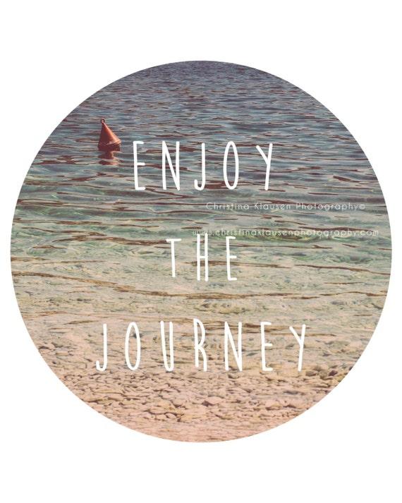 Enjoy the Journey Typography | Beach Photography Large Wall Art | Ocean Photography Title: Enjoy the Journey Location: Ciovo, Croatia Please feel free