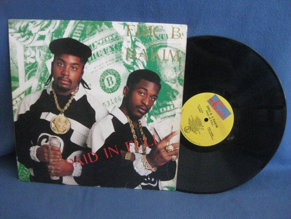 Rare Vintage Eric B Amp Rakim Paid In Full