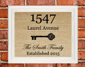 Housewarming Gift New House Gift Our First Home New Home Address Sign Personalized House Warming Gift Wall Art Burlap Print Custom Sign 8x10