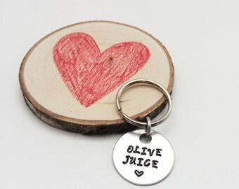 Love keychain OLIVE JUICE & heart - hand stamped keychain - i love you