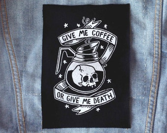 Coffee or Death - Small Patch