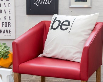Be Decorative Cushion Cover by [LOVE TO BE] 17.7 x 17.7 inch 100% Cotton Quotes & Inspirational Bedding + Home Décor Handprinted in Colombia