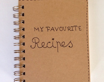 Notebook / My favourite recipes /For Him / For her / typography / journal