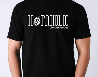 Hopaholic Tshirt - Hop Shirt Hop lover beer drinker craft beer gift idea hop head love hops