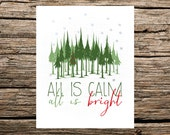 Printable Christmas Art Print : All is Calm, All is Bright