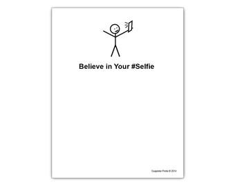 Believe In Your Selfie Cute Motivational Notepad