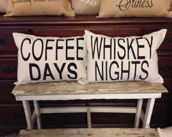 Rustic pillow set, burlap pillows, coffee days, whiskey nights pillow set, valentines day gift