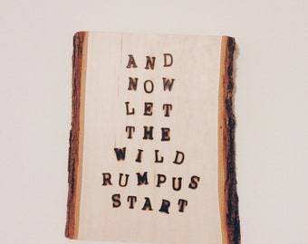 WHERE The WILD THINGS Are wood slab