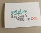 """Funny Card, Card for Single Friend, Thinking of You Card - """"Owning that Ish"""""""