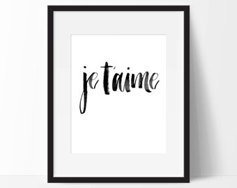 JE T'AIME Print - Printable 8x10, Instant Download, Home Decor, Wall Print, Valentine, Valentine's Day, Love Print, I Love You, Je Taime