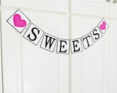 FREE SHIPPING, Sweets banner, Candy buffet banner, Bridal shower banner, Wedding banner, Engagement party decoration, Bachelorette party