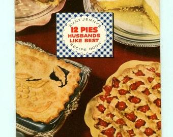 Vintage Aunt Jenny's 12 Pies Husbands Like Best Recipe Book 1952 Spry Lever Brothers Advertising Cook Booklet 1950s Cookbook