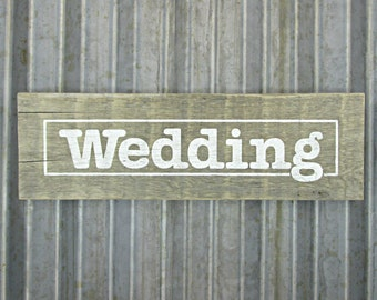 Wedding Sign in Old White -  Rustic Wooden Hand Painted Door or Wall Sign