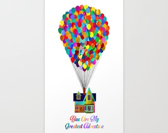 Disney and Pixar's Up! You Are My Greatest Adventure Art Print