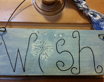 Wish Sign. Dandelion. Primitive. Inspirational.