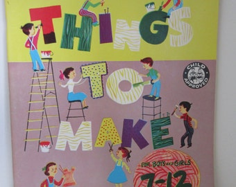 Vintage 1960  Things to Make  Activity Book, FOR BOYS & GIRLS Ages 7-12  Paxton-Slade Book**Epsteam