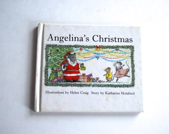 Vintage Children's Book, Angelina's Christmas