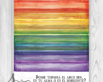 Pablo Neruda Art Print, Inspirational, Watercolor Rainbow Quote, Pablo Neruda Quote, Pablo Neruda Wall Art, Art Print or Canvas