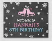Chalkboard Ice Skating Party Welcome Sign - Custom Printable Ice Skating Party Sign - Two Sizes - DIGITAL DESIGN