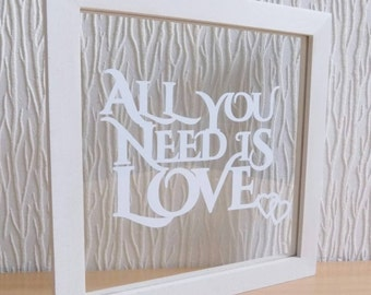 "All you need is love papercut in an 8x8"" floating frame"