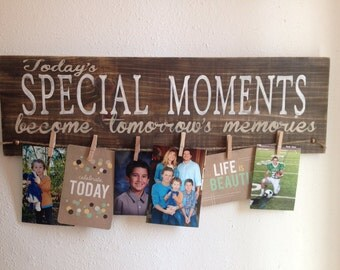 Today's Special Moments Wood Sign