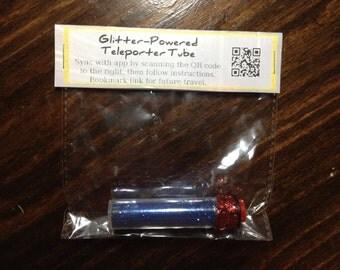 Glitter-Powered Teleporter Tube