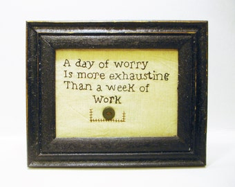 A Day of Worry Framed Stitchery Plaque