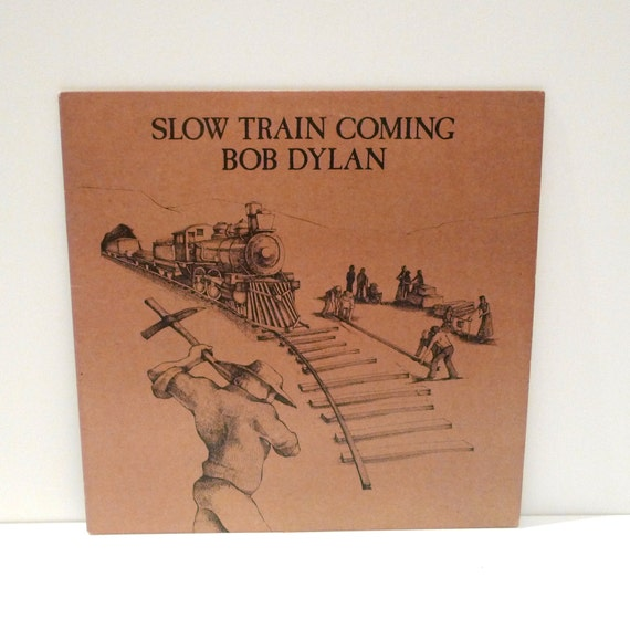 Bob Dylan Vintage Vinyl Record Album Slow Train Coming 1979