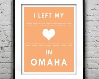 Omaha Nebraska - I Left My Heart In Omaha - Poster Art Print NE