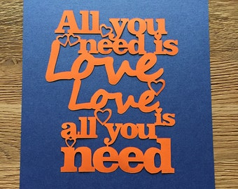 All you need is Love - Papercut