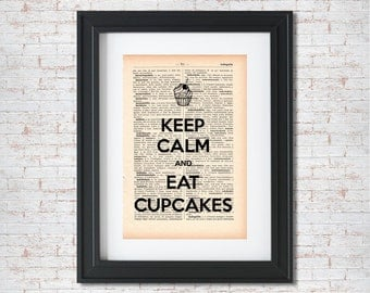 Keep calm and eat cupcakes Dictionary art print - Upcycled dictionary art - Book print page art #015